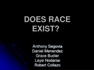 Does Race Exist?