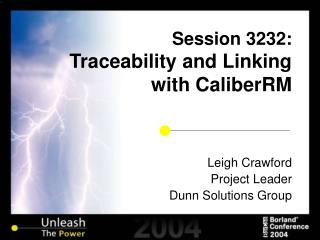 Session 3232: Traceability and Linking with CaliberRM