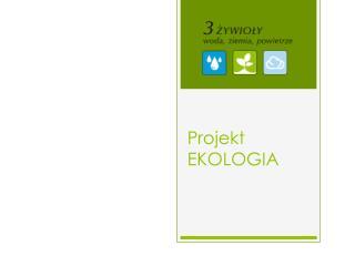Projekt EKOLOGIA