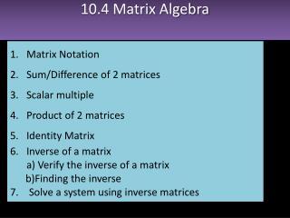 10.4 Matrix Algebra