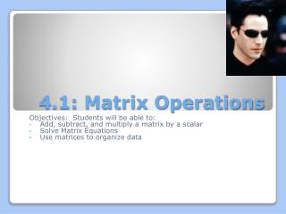 4.1: Matrix Operations