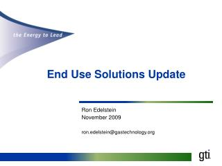 End Use Solutions Update