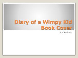 Diary of a  W impy Kid  B ook Cover