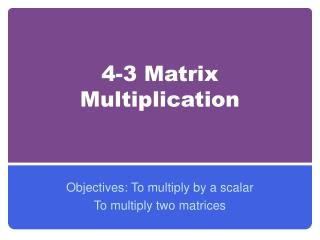 4-3 Matrix  Multiplication