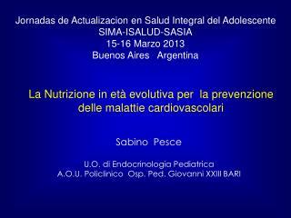 La Nutrizione in età evolutiva per  la prevenzione delle malattie cardiovascolari