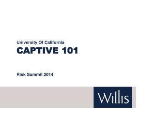 Captive 101