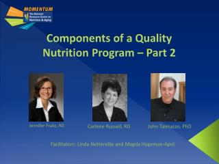 Components of a Quality  Nutrition Program – Part 2