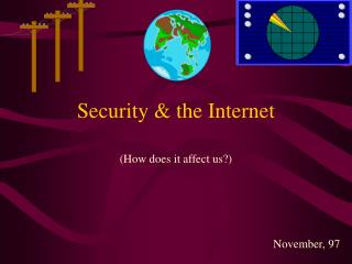 Security & the Internet