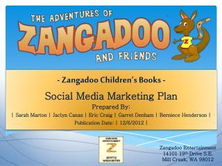- Zangadoo Children's Books - Social Media Marketing Plan Prepared By: