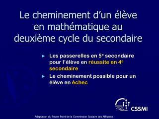 Le cheminement d'un élève en mathématique au deuxième cycle du secondaire