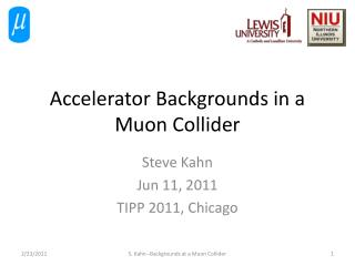 Accelerator Backgrounds  in a Muon Collider