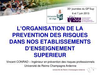L'ORGANISATION DE LA PREVENTION DES RISQUES DANS NOS ETABLISSEMENTS D'ENSEIGNEMENT SUPERIEUR