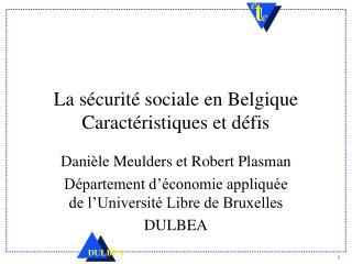 La sécurité sociale en Belgique Caractéristiques et défis