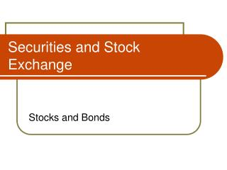 Securities and Stock Exchange