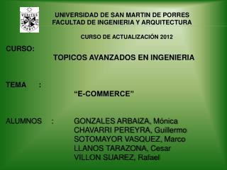 UNIVERSIDAD DE SAN MARTIN DE PORRES FACULTAD DE INGENIERIA Y ARQUITECTURA