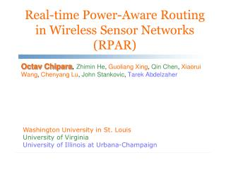 Real-time Power-Aware Routing in Wireless Sensor Networks (RPAR)