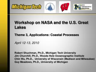 Workshop on NASA and the U.S. Great Lakes Theme 3, Applications: Coastal Processes