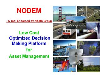 NODEM -  A Tool Endorsed by NAMS Group Low Cost  Optimized Decision Making Platform for