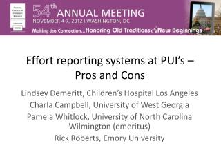 Effort reporting systems at PUI's – Pros and Cons