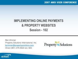 Ben Zimmer Property Solutions International, Inc. bzimmer@propertysolutions