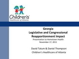 David Tatum & Daniel Thompson Children's  Healthcare of Atlanta