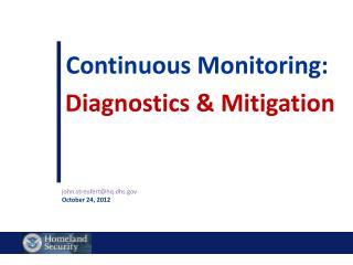 Continuous Monitoring: Diagnostics & Mitigation