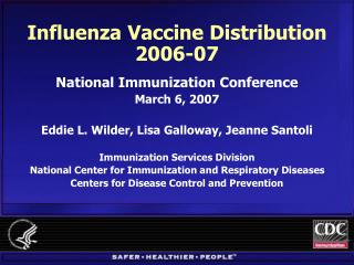 Influenza Vaccine Distribution 2006-07