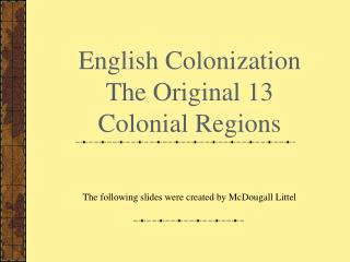 English Colonization The Original 13 Colonial Regions