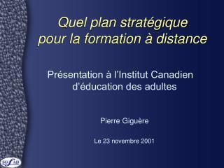 Quel plan stratégique pour la formation à distance
