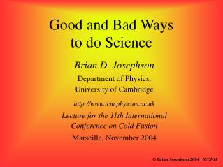 Good and Bad Ways to do Science