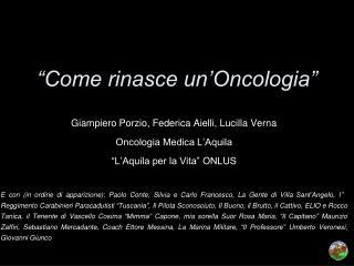 """""""Come rinasce un'Oncologia"""""""
