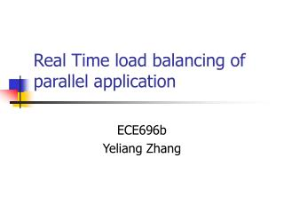 Real Time load balancing of parallel application