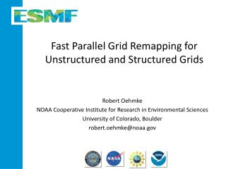 Fast Parallel Grid Remapping for Unstructured and Structured Grids