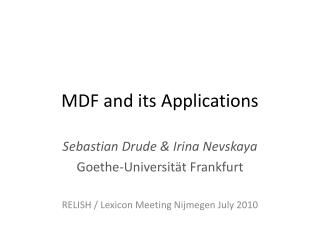 MDF  and  its Applications