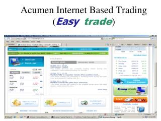 Acumen Internet Based Trading ( Easy trade )