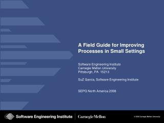 A Field Guide for Improving Processes in Small Settings