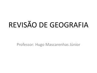 REVISÃO DE GEOGRAFIA