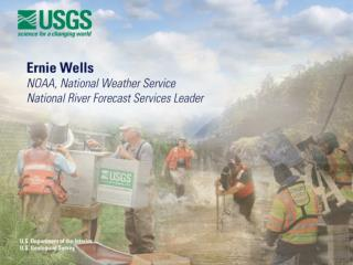 NOAA ' s NWS and the USGS:  Partnering to Meet America ' s Water Information Needs