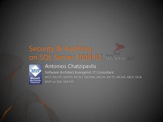 Security & Auditing  on SQL Server 2008 R2