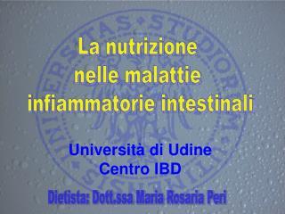 La nutrizione  nelle malattie  infiammatorie intestinali
