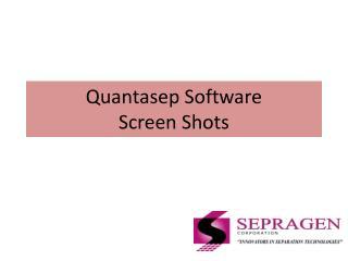 Quantasep  Software  Screen  Shots