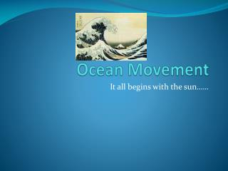 Ocean Movement