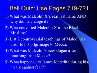 Bell Quiz: Use Pages 719-721
