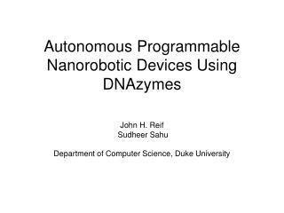 Autonomous Programmable  Nanorobotic Devices Using DNAzymes