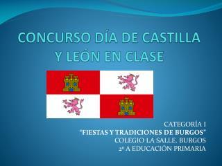 CONCURSO D�A DE CASTILLA Y LE�N EN CLASE
