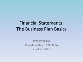 Financial Statements:  The Business Plan Basics