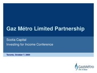 Gaz Métro Limited Partnership
