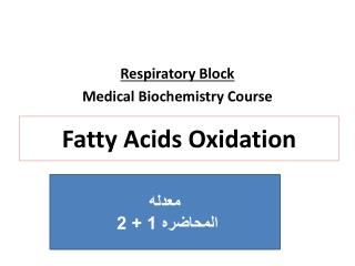 Fatty Acids Oxidation
