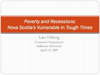 Poverty and Recessions:  Nova Scotia's Vulnerable in Tough Times