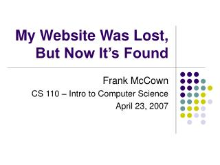 My Website Was Lost, But Now It's Found